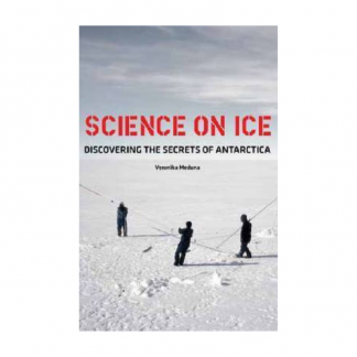 Science on Ice: Discovering the Secrets of Antarctica