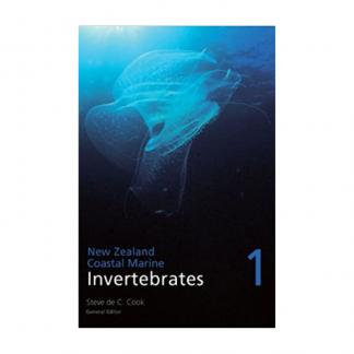 New Zealand Coastal Marine Invertebrates: Volume I