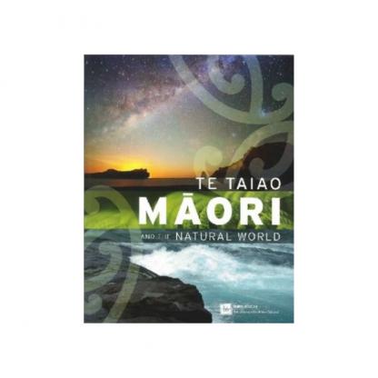 Te Taiao Māori and the Natural World