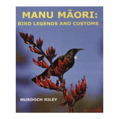 manu maori bird legends and customs