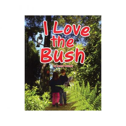 I Love the Bush