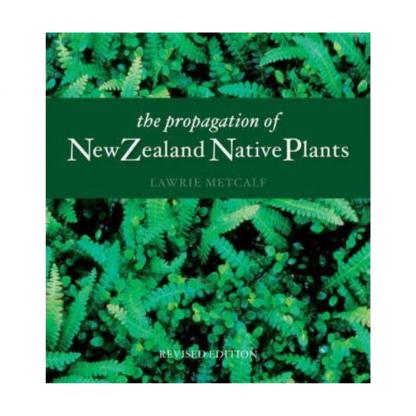 the propagation of new zealand native plants