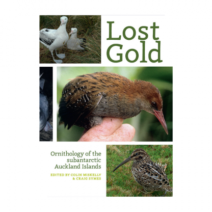 lost gold ornithology of the subantarctic auckland islands