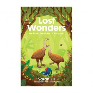 Lost Wonders Vanished Creatures of Aotearoa